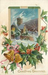 CHRISTMAS GREETINGS  inset church with blue sky, bells tied with pink bow, holly below