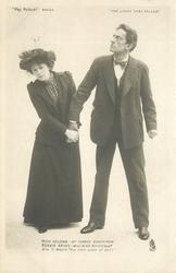 """DICK HELDAR - MR FORBES ROBERTSON  BESSIE BROKE- MISS NINA BOUCICAULT DICK TO BESSIE """"YOU LITTLE PIECE OF DIRT"""""""