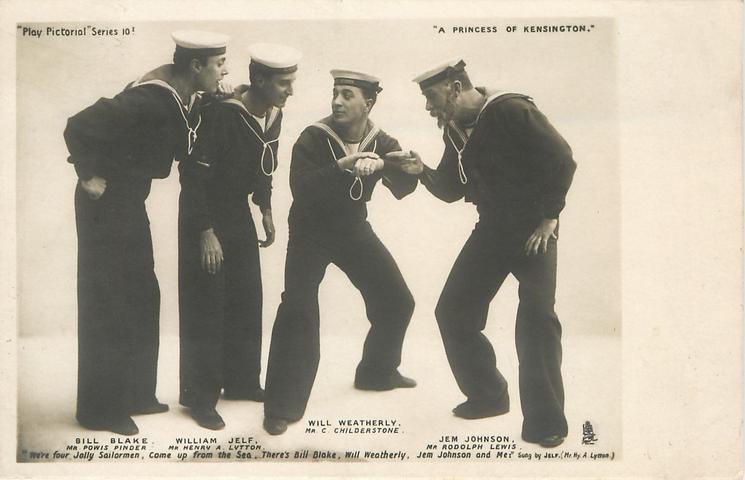 BILL BLAKE, MR. POWIS PINDER, WILLIAM JELF, MR. HENRY A. LYTTON, WILL WEATHERLY MR. C. CHILDERSTONE JEM JOHNSON MR./ RODOLPH LEWIS 4 in sailor's uniform