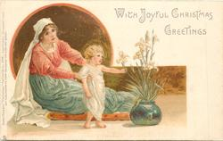 WITH JOYFUL CHRISTMAS GREETINGS  Madonna sits on palette, Baby Jesus touches iris in bowl
