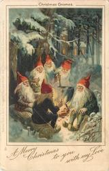 A MERRY CHRISTMAS TO YOU WITH MY LOVE  six gnomes round fire in snowy woods