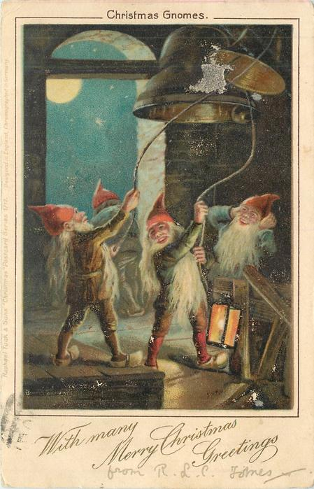 WITH MANY MERRY CHRISTMAS GREETINGS  gnomes bell-ringing