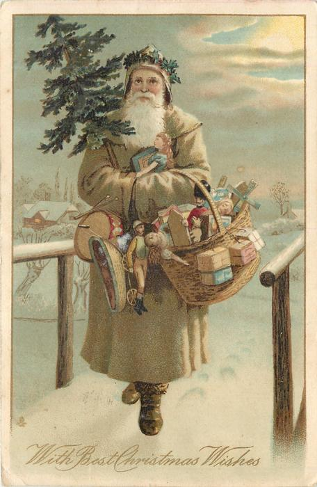 WITH BEST CHRISTMAS WISHES  fawn coated santa walks front carrying tree & many presents