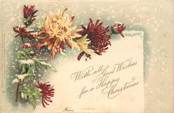 WITH ALL GOOD WISHES FOR A HAPPY CHRISTMAS  FROM  yellow/red  & many deep red chrysanthemums, snow falling