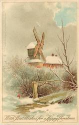 WITH BEST WISHES OF A HAPPY CHRISTMAS  snow scene, windmill