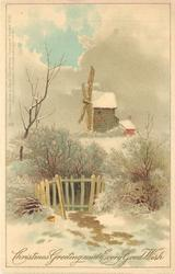 CHRISTMAS GREETINGS AND EVERY GOOD WISH  snow scene, windmill