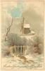 CHRISTMAS GREETINGS AND EVERY GOOD WISH  snow scene, windmill