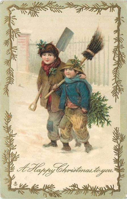 A HAPPY CHRISTMAS TO YOU boys carrying  tree, broom & basket walks in snow *