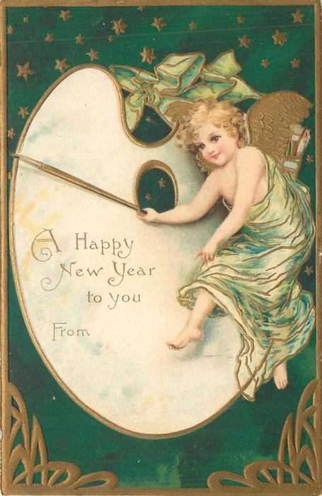 A HAPPY NEW YEAR TO YOU  FROM  angel to right of painters palette, green background, gilt surrounds