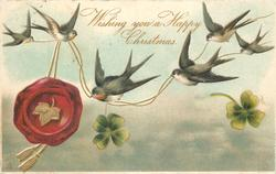 WISHING YOU A HAPPY CHRISTMAS 6 swallows, lower swallow flies left, red seal left