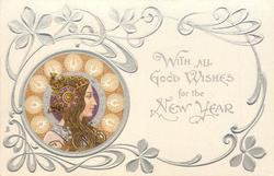 *WITH ALL GOOD WISHES FOR THE NEW YEAR head lower left facing right, green or brown decorations round head, head-piece with large ornament over ear, she looks & faces right