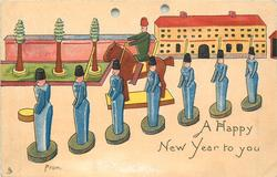 A HAPPY NEW YEAR TO YOU  FROM seven wooden soldiers in blue, in front of horseman, trees & building