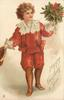 A HAPPY CHRISTMAS TO YOU  brown haired boy in lace trimmed red outfit stands with holly bunch in left hand, cap in right