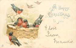 A HAPPY CHRISTMAS TO YOU 5 red breasted birds, 3 on basket, two more faded in background