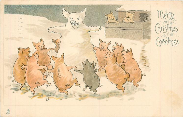 MERRY CHRISTMAS GREETINGS circle of pigs dance around giant snow-pig