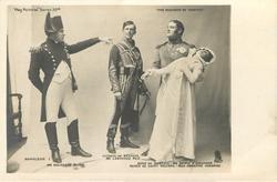MR. HOLBROOK BLINN  as  NAPOLEON I,; MR.LAWRENCE REA as  VICOMTE DE BETHUNE,