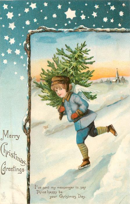 MERRY CHRISTMAS GREETINGS angel skates left & looks front carrying Xmas tree over shoulder