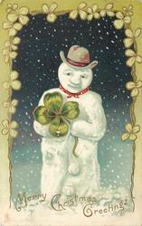 MERRY CHRISTMAS GREETINGS snowman with top hat holding a  4 leaf clover