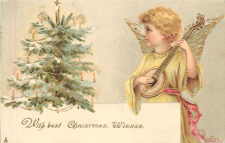 WITH BEST CHRISTMAS WISHES angels plays mandolin  right of Xmas tree