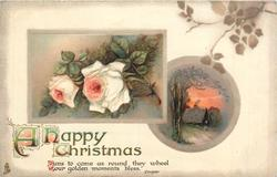 A HAPPY CHRISTMAS  inset roses and cabin