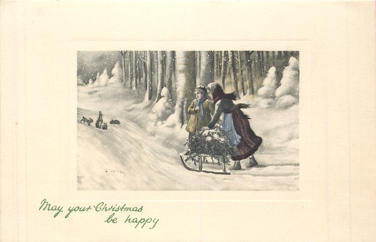 MAY YOUR CHRISTMAS BE HAPPY two girls in snow with mistletoe laden sleigh stop to look at rabbits
