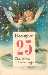insert DECEMBER 25 CHRISTMAS GREETINGS heads of two angels above, evergreen around, snowy field with buildings below