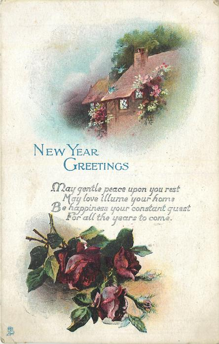 NEW YEAR GREETINGS 2 insets cottage above red roses below