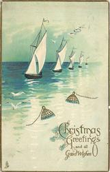 CHRISTMAS GREETINGS AND ALL GOOD WISHES, HAPPINESS HEALTH five, single mast sailboats in a line