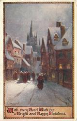 WITH EVERY GOOD WISH FOR A BRIGHT AND HAPPY CHRISTMAS  many people in snowy street, distant church