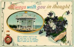 ALWAYS WITH YOU IN THOUGHT  inset THE BANDSTAND ON THE CLIFF   violets & clasped hands