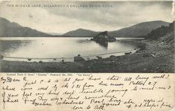 CO. KERRY, THE MIDDLE LAKE, KILLARNEY & COLLEEN BAWN ROCK