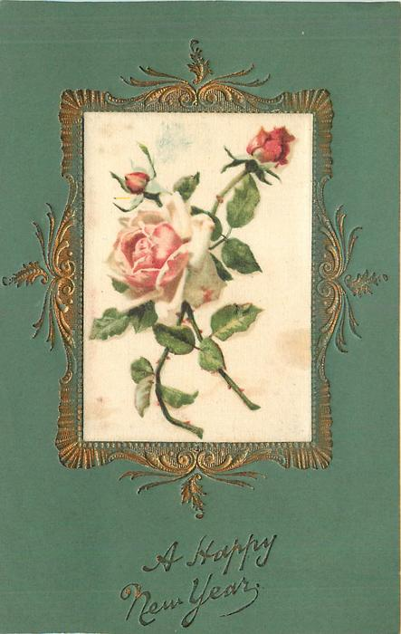 A HAPPY NEW YEAR oblong silk inset of pink roses, green cardstock