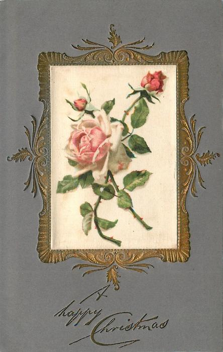 A HAPPY CHRISTMAS oblong silk inset of pink roses, blue/grey cardstock