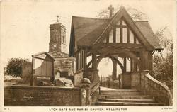 LYCH GATE AND PARISH CHURCH