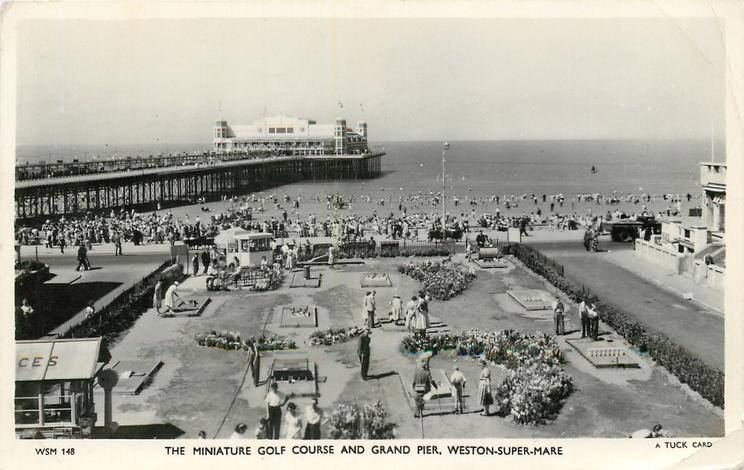 THE MINIATURE GOLF COURSE AND GRAND PIER