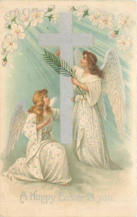 A HAPPY EASTER TO YOU two angels face each other, one kneels