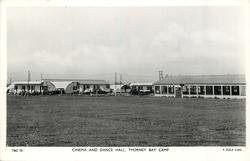CINEMA AND DANCE HALL. THORNEY BAY CAMP