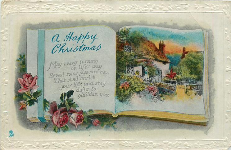 A HAPPY CHRISTMAS greeting & inset on book pages, cottage, roses