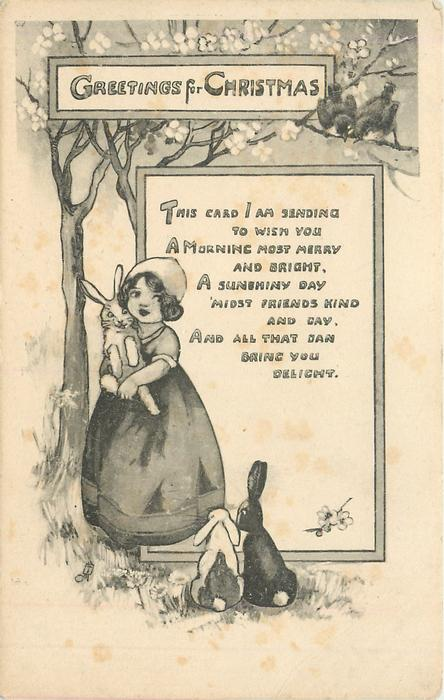 GREETINGS FOR CHRISTMAS verse, girl holds rabbit, two more at her feet, cherry tree behind