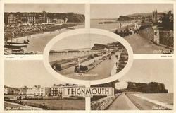 5 insets  TEIGNMOUTH FROM THE PIER/CLIFF WALK/THE PROMENADE/DEN AND BOWLING GREEN/SEA WALL