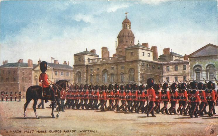 """""""A MARCH PAST,"""" HORSE GUARDS PARADE, WHITEHALL"""