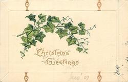 CHRISTMAS GREETINGS ivy leaves with gilt decorations around border