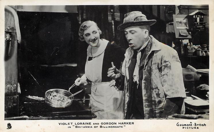 "VIOLET LORAINE AND GORDON HARKET IN ""BRITANNIA OF BILLINGSGATE"""