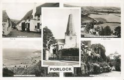 5 insets THE SHIP INN/PORLOCK AND EXMOOR FROM WOOTON KNOWLE/PORLOCK CHURCH/PORLOCK BAY FROM TOLL ROAD/LANE HEAD PORLOCK WEIR