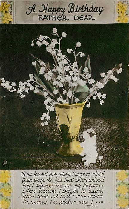 A HAPPY BIRTHDAY FATHER DEAR vase of flowers, puppy figurine