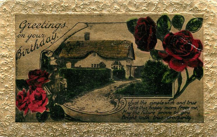 GREETINGS ON YOUR BIRTHDAY     cottage & roses