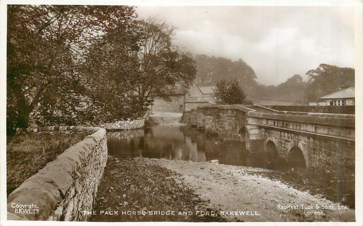THE PACK HORSE BRIDGE AND FORD