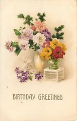 BIRTHDAY GREETINGS  two vases of chrysanthemums, violets below front