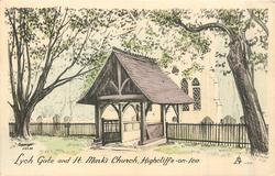 LYCH GATE AND ST. MARK'S CHURCH