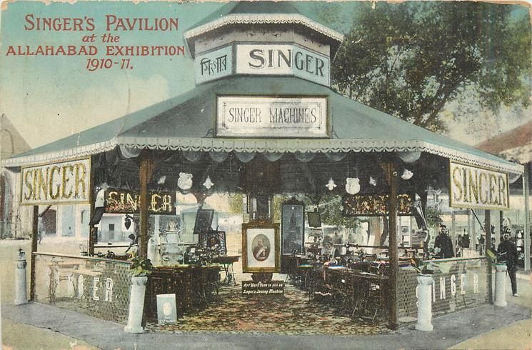 SINGERS PAVILION AT THE ALLAHABAD EXHIBITION 1910-1911
